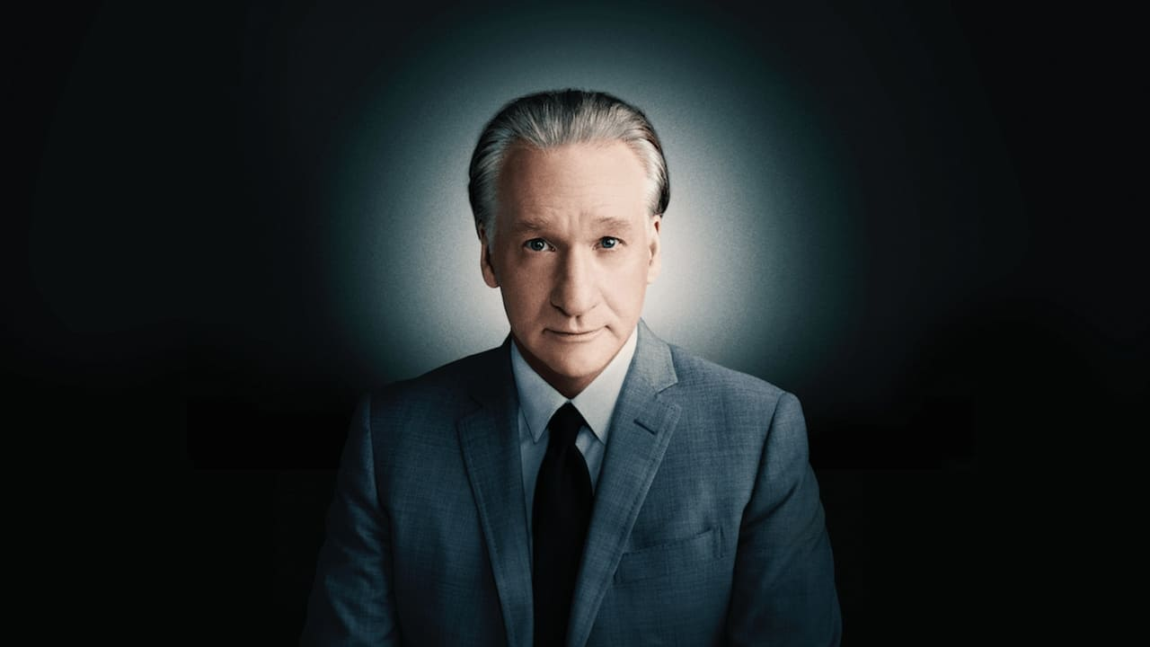 Real Time with Bill Maher - Season real Episode time :