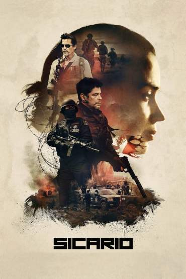 Download Sicario (2015) Dual Audio {Hindi-English} 480p [300MB] || 720p [1GB] || 1080p [2.6GB]