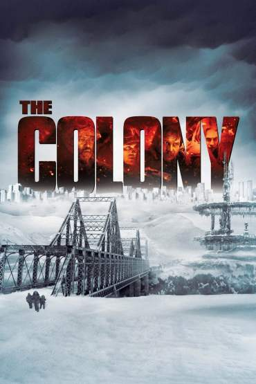 Download The Colony (2013) Dual Audio [Hindi-Englis] 480p [400MB] | 720p [800MB] | 1080p [1.6GB]