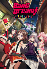 Nonton anime BanG Dream! Film Live Sub Indo
