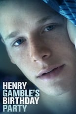 Henry Gamble's Birthday Party  Cover