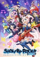 Nonton anime Show by Rock!! Stars!! Sub Indo