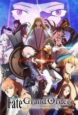 Nonton anime: Fate/Grand Order: Zettai Majuu Sensen Babylonia