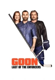 Poster Movie Goon: Last of the Enforcers 2017