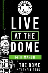 PROGRESS Live At The Dome: 14th March