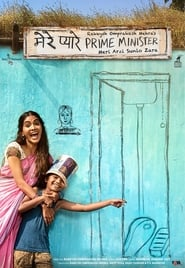 Mere Pyaare Prime Minister 2019 Hindi Movie WebRip 300mb 480p 900mb 720p