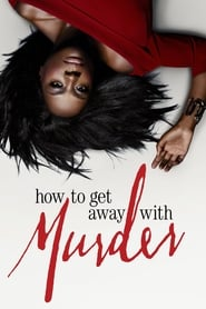 How to Get Away with Murder - Season how Episode to :  Online Full Series Free