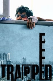 Trapped 2016 Hindi Movie WebRip 300mb 480p 900mb 720p 4GB 1080p