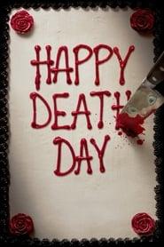 Happy Death Day 2017 Movie BluRay Dual Audio Hindi Eng 300mb 480p 1GB 720p 4GB 1080p