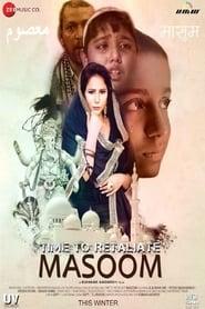 Time To Retaliate: MASOOM 2019 Hindi Movie WebRip 300mb 480p 900mb 720p