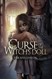 Curse of the Witch's Doll Película Completa HD 720p [MEGA] [LATINO] 2018
