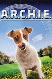 A.R.C.H.I.E. Película Completa HD [MEGA] [LATINO] 2016