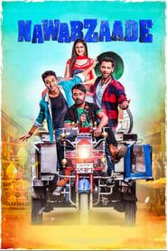 Nawabzaade 2018 Hindi Movie WebRip 300mb 480p 1GB 720p 3GB 1080p
