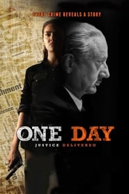 One Day Justice Delivered 2019 Hindi Movie AMZN WebRip 300mb 480p 1GB 720p 3GB 4GB 1080p