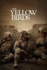 Assistir Os Pássaros Amarelos - Filme 100% Online