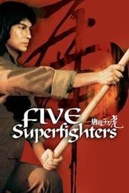 Five Superfighters 1979 Movie WebRip Dual Audio Hindi Chinese 300mb 480p 900mb 720p