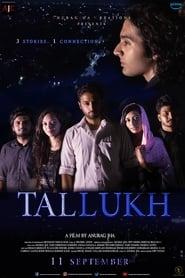 Tallukh 2020 Hindi Movie AMZN WebRip 200mb 480p 700mb 720p 2GB 4GB 1080p