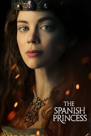 The Spanish Princess 1ª Temporada