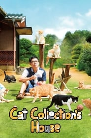 Cat Collection's House [2017]