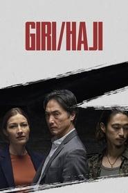 Giri/Haji 1ª Temporada