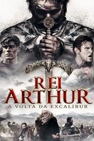 Rei Arthur: A Volta de Excalibur