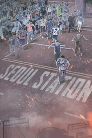 Seoul Station [2016]