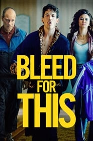 Bleed for This [2016]