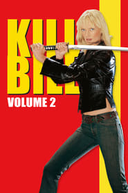 Kill Bill: Vol. 2 [2004]