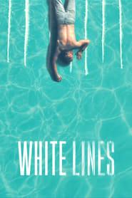 White Lines 1ª Temporada
