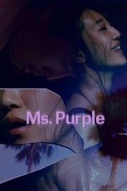 Ms. Purple [2019]