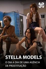 Stella Models 1ª Temporada
