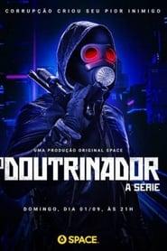 O Doutrinador – A Série 1ª Temporada