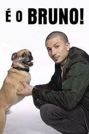 É o Bruno! 1ª Temporada