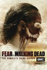 Fear the Walking Dead 3ª Temporada