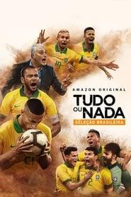 Tudo ou Nada: Seleção Brasileira 1ª Temporada