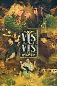 Vis a Vis: El Oasis 1ª Temporada