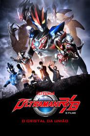 Ultraman R&B: O Filme – O Cristal da União