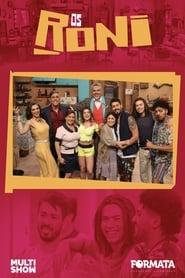 Os Roni 2ª Temporada