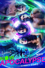Now Apocalypse 1ª Temporada