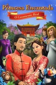 A Princesa Encantada: O Casamento Real Online