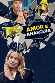 Amor e Anarquia 1ª Temporada
