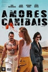 Amores Canibais Torrent