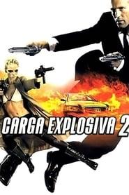 Carga Explosiva 2 Torrent