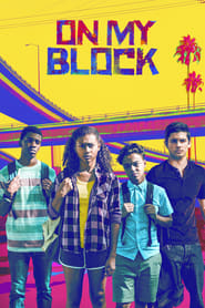 On My Block 1ª Temporada