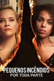 Pequenos Incêndios por Toda Parte 1ª Temporada