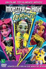Monster High: Eletrizante