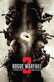 Rogue Warfare 3 – A Morte de uma Nação