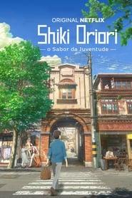 Shiki Oriori: O Sabor da Juventude