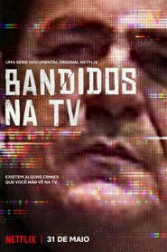 Bandidos na TV 1ª Temporada