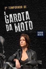 A Garota da Moto 2ª Temporada